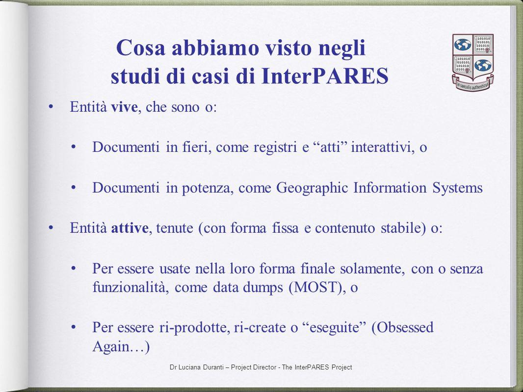 Cosa abbiamo visto negli studi di casi di InterPARES