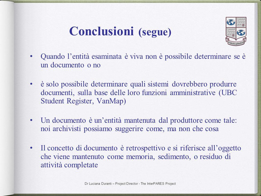 Conclusioni (segue)Quando l'entità esaminata è viva non è possibile determinare se è un documento o no.