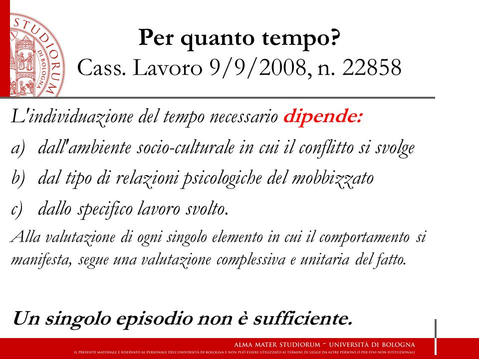 Per quanto tempo Cass. Lavoro 9/9/2008, n. 22858