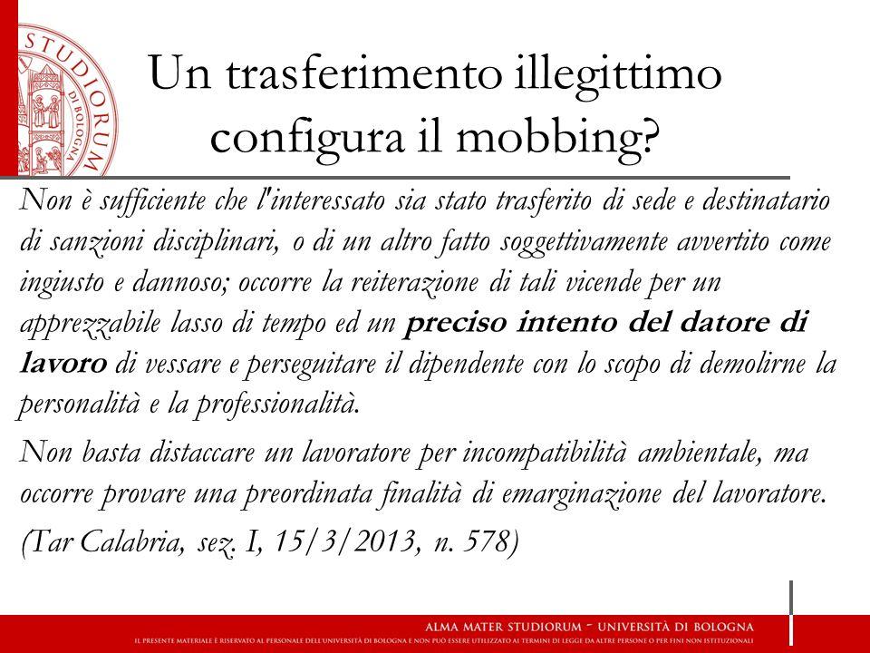 Un trasferimento illegittimo configura il mobbing