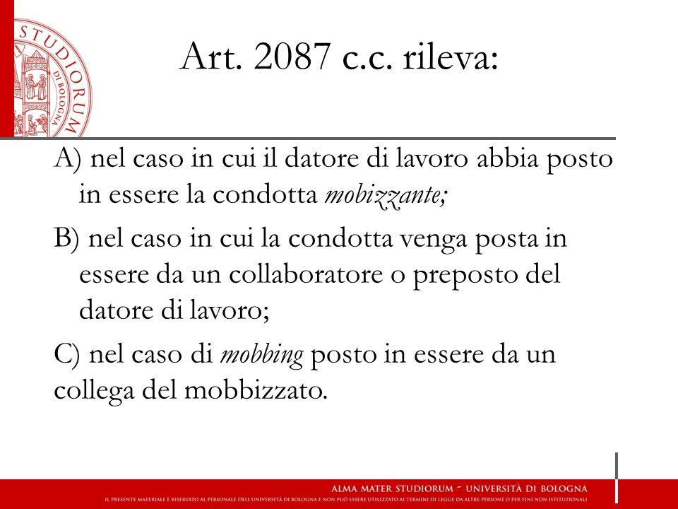 Art. 2087 c.c. rileva: