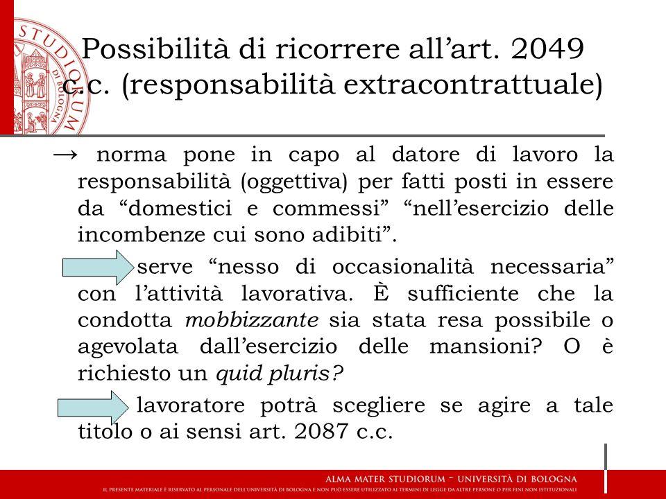 Possibilità di ricorrere all'art. 2049 c. c