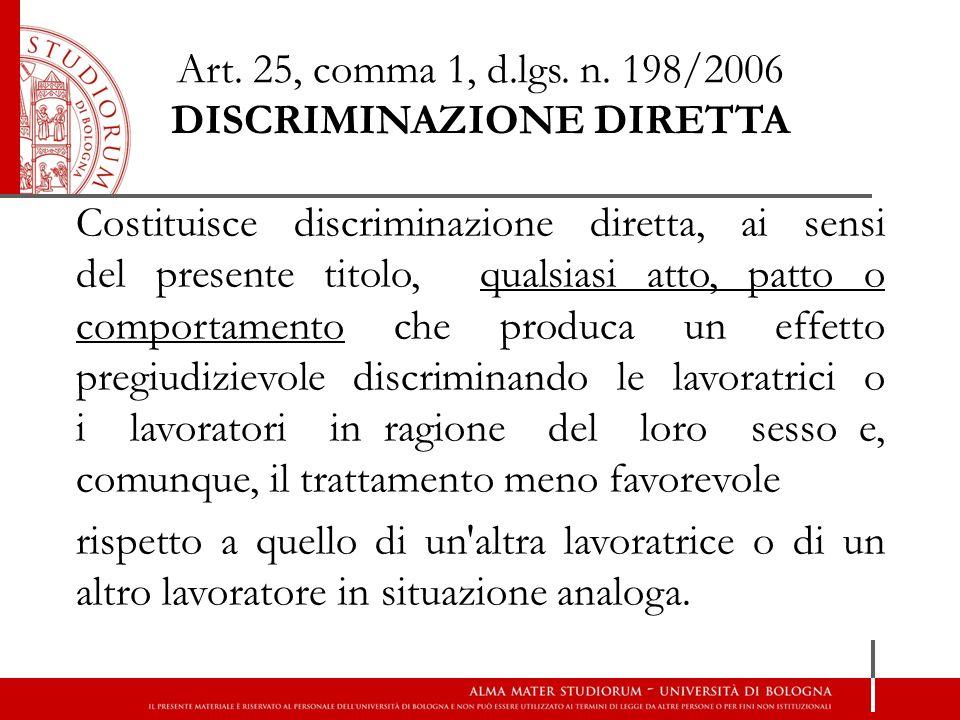 Art. 25, comma 1, d.lgs. n. 198/2006 DISCRIMINAZIONE DIRETTA