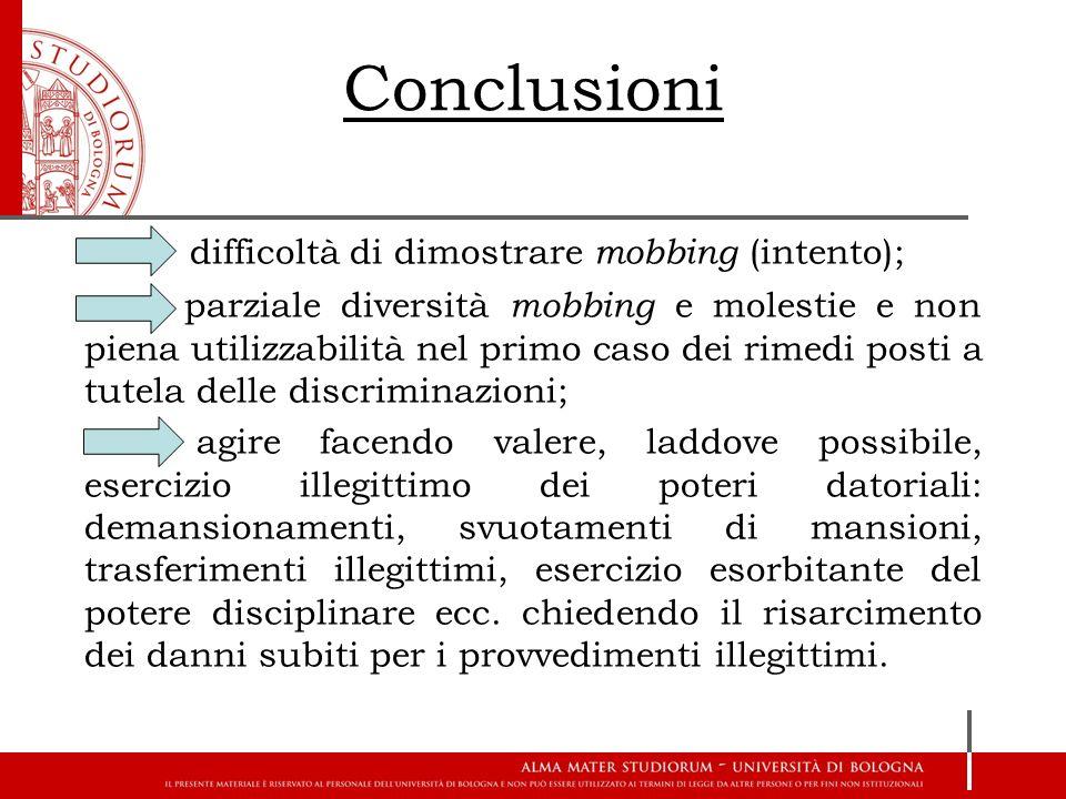Conclusioni difficoltà di dimostrare mobbing (intento);