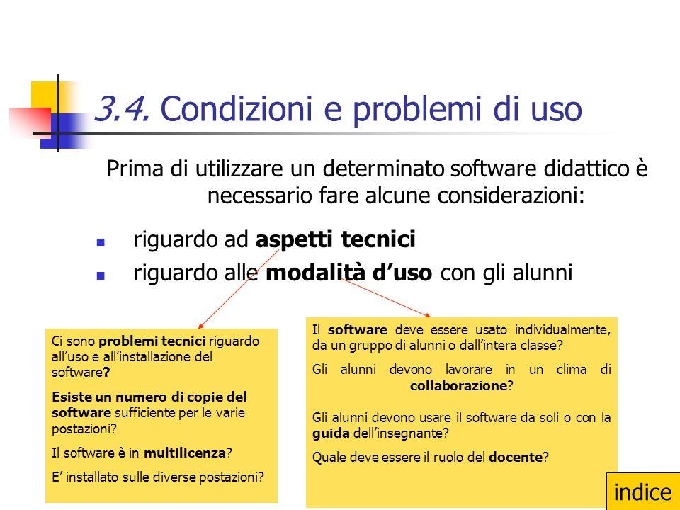 3.4. Condizioni e problemi di uso