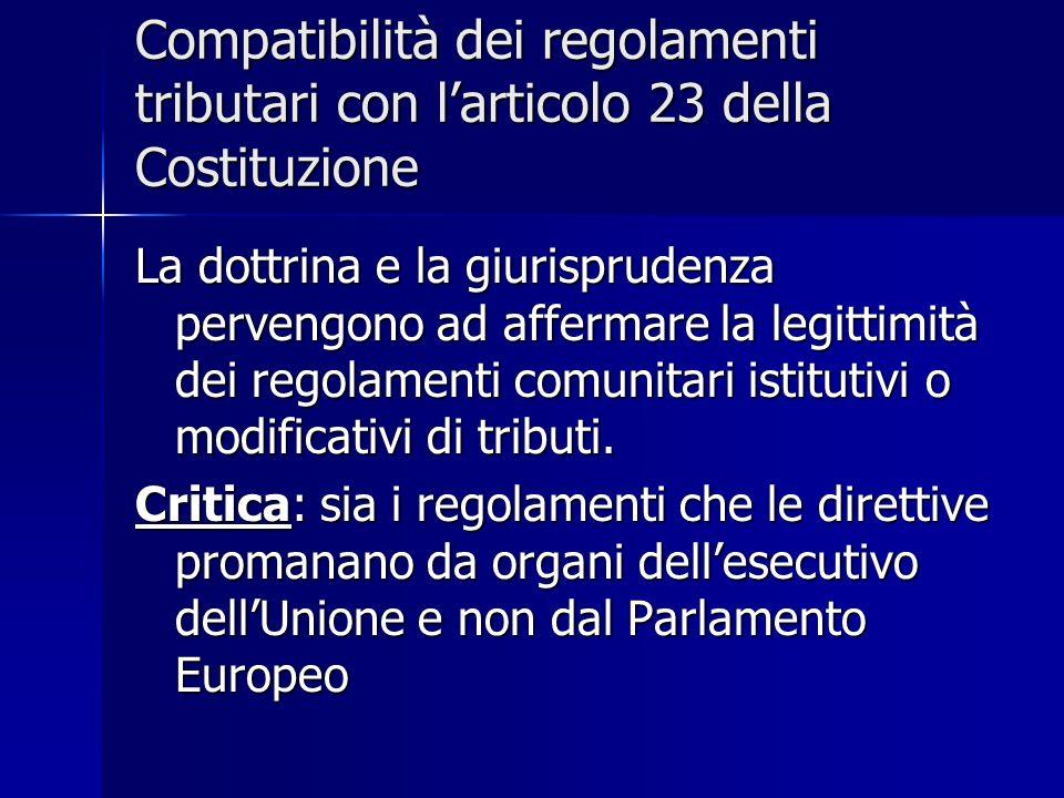Compatibilità dei regolamenti tributari con l'articolo 23 della Costituzione