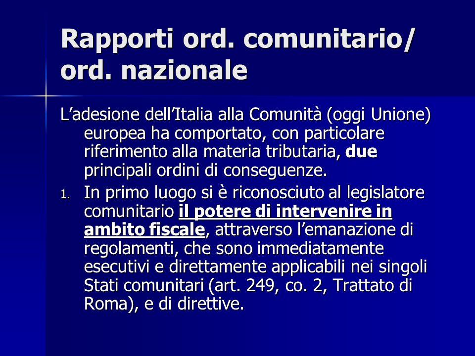 Rapporti ord. comunitario/ ord. nazionale