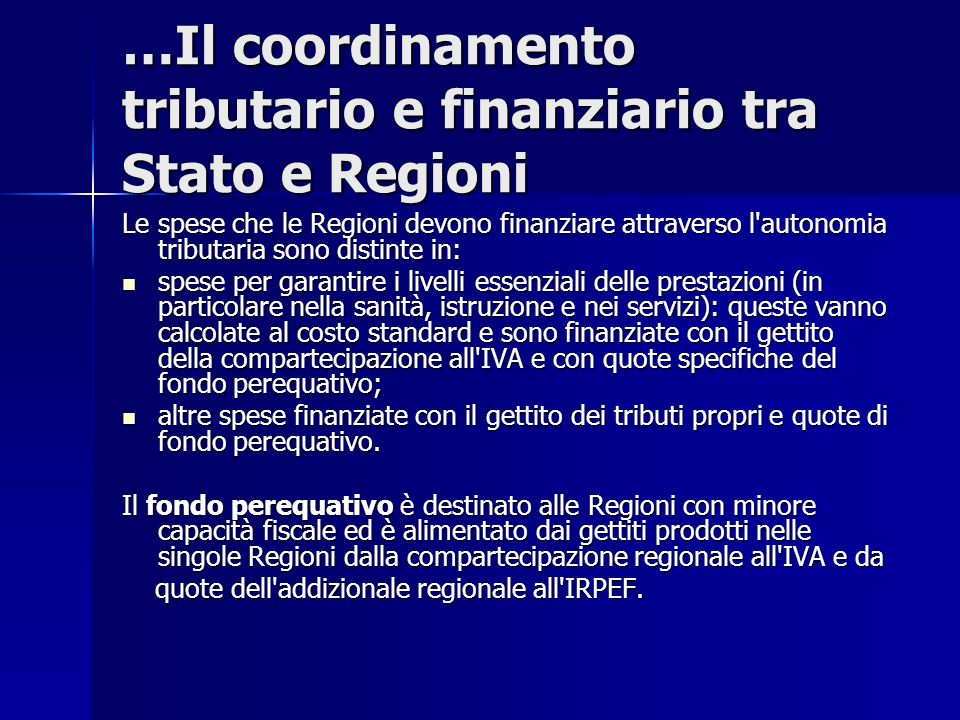 …Il coordinamento tributario e finanziario tra Stato e Regioni