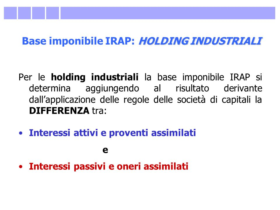 Base imponibile IRAP: HOLDING INDUSTRIALI