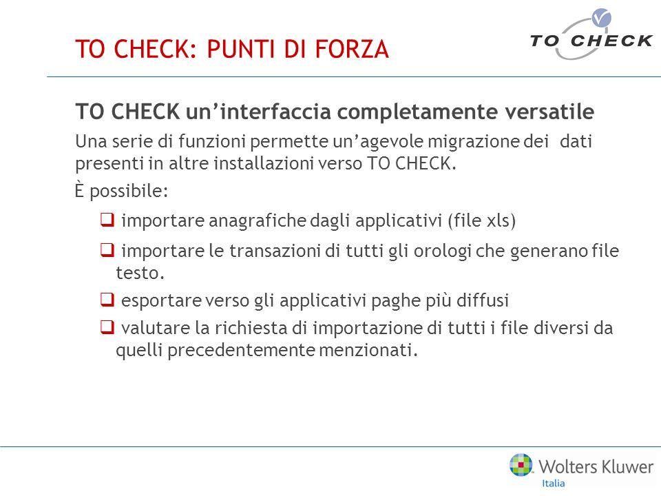 TO CHECK: PUNTI DI FORZA