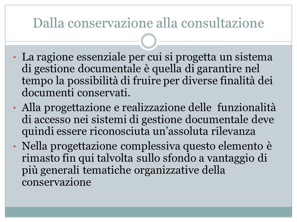 Dalla conservazione alla consultazione
