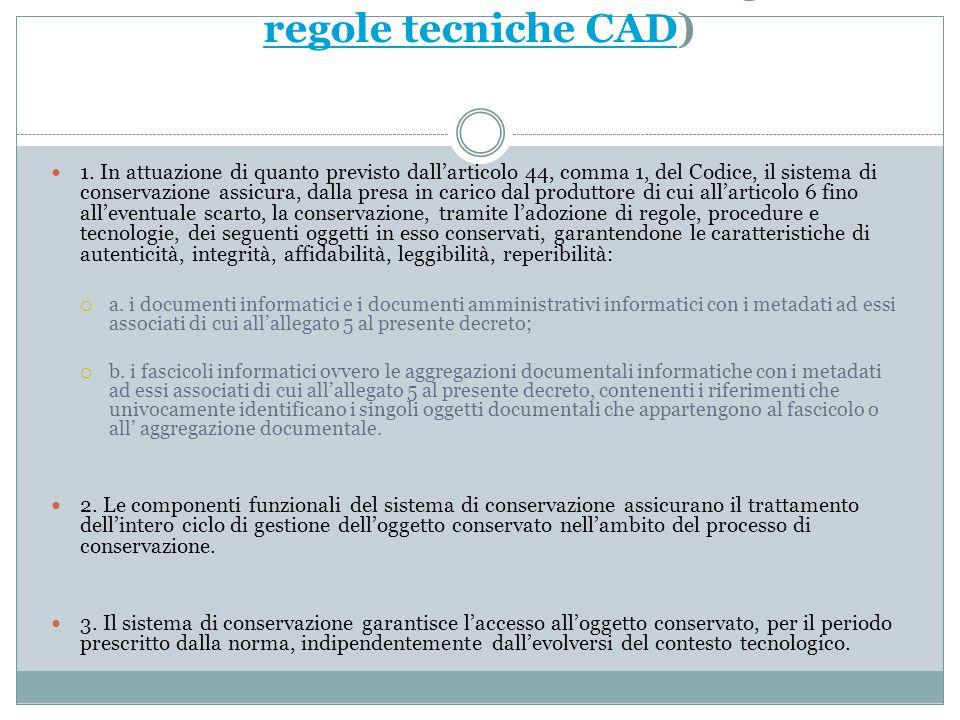 Il sistema di conservazione (art. 3 bozze regole tecniche CAD)