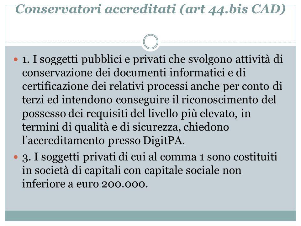 Conservatori accreditati (art 44.bis CAD)