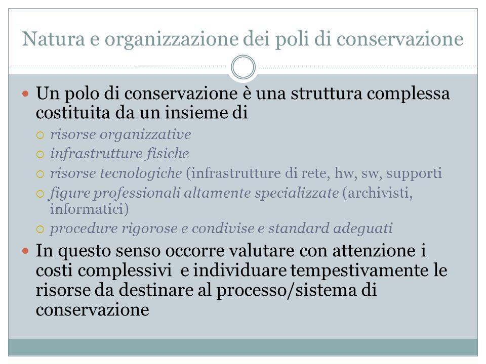 Natura e organizzazione dei poli di conservazione