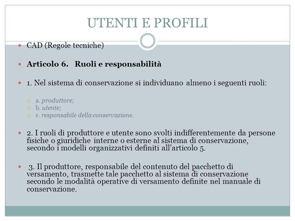UTENTI E PROFILI CAD (Regole tecniche)