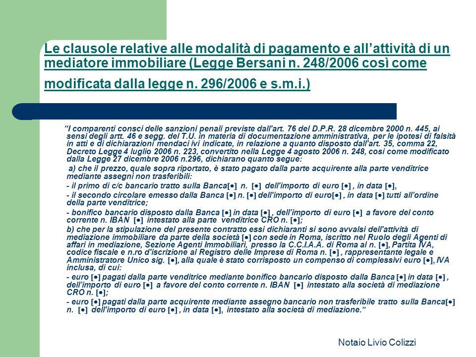 Le clausole relative alle modalità di pagamento e all'attività di un mediatore immobiliare (Legge Bersani n. 248/2006 così come modificata dalla legge n. 296/2006 e s.m.i.)