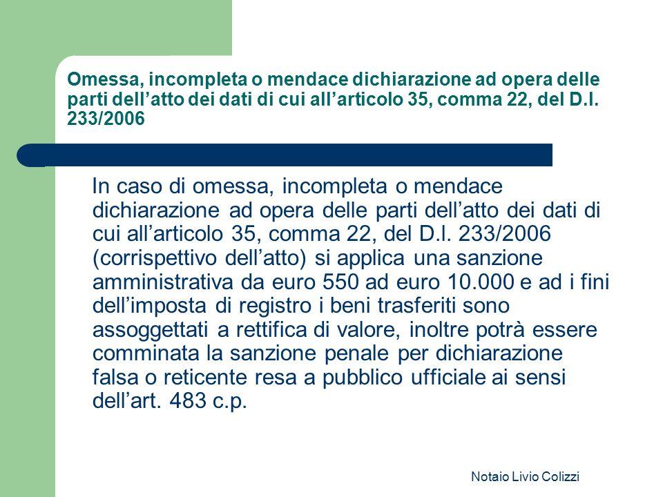 Omessa, incompleta o mendace dichiarazione ad opera delle parti dell'atto dei dati di cui all'articolo 35, comma 22, del D.l. 233/2006