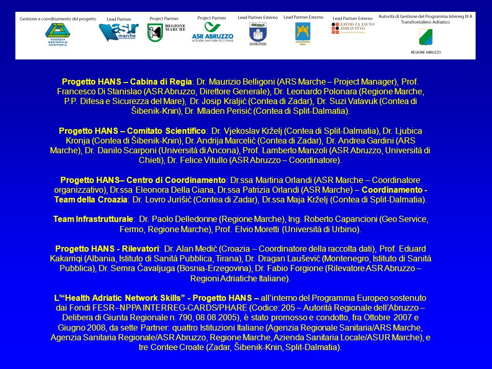 Progetto HANS – Cabina di Regia: Dr