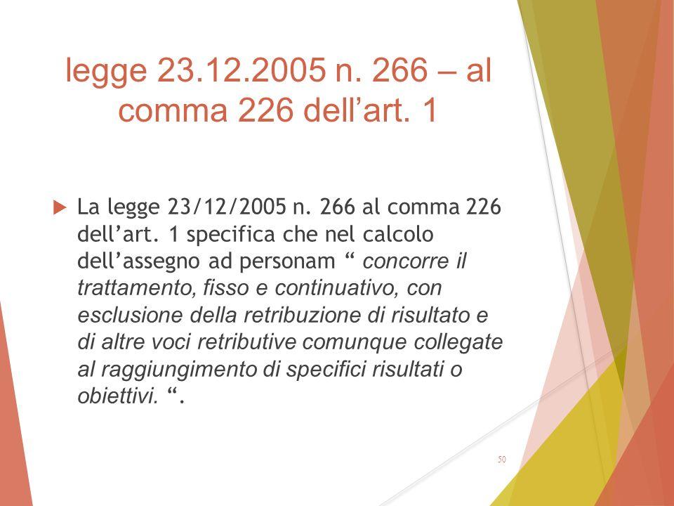 legge 23.12.2005 n. 266 – al comma 226 dell'art. 1