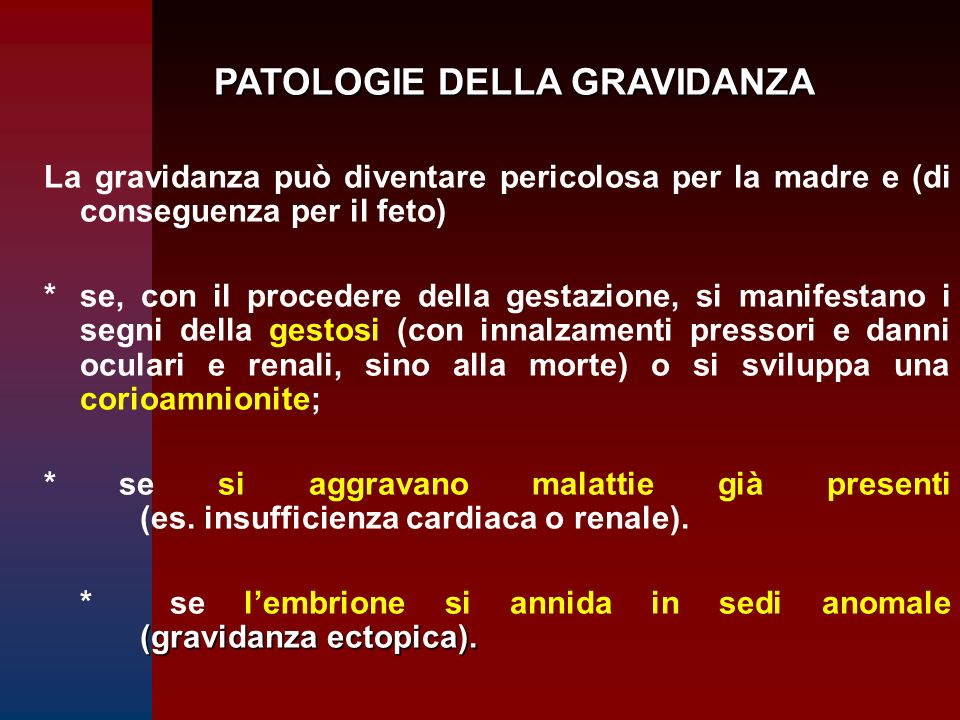 PATOLOGIE DELLA GRAVIDANZA
