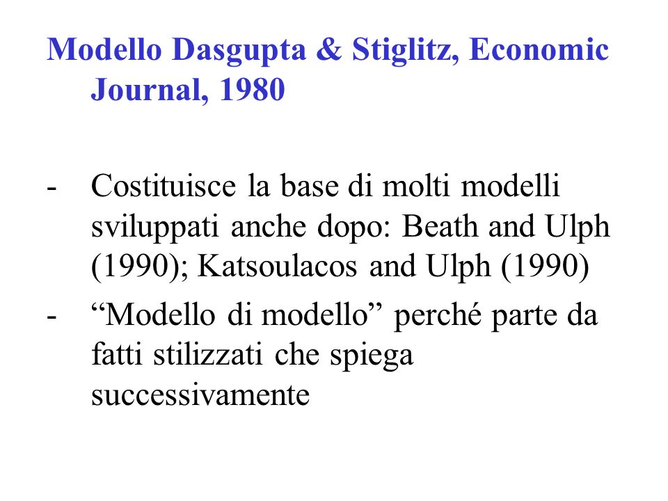 Modello Dasgupta & Stiglitz, Economic Journal, 1980