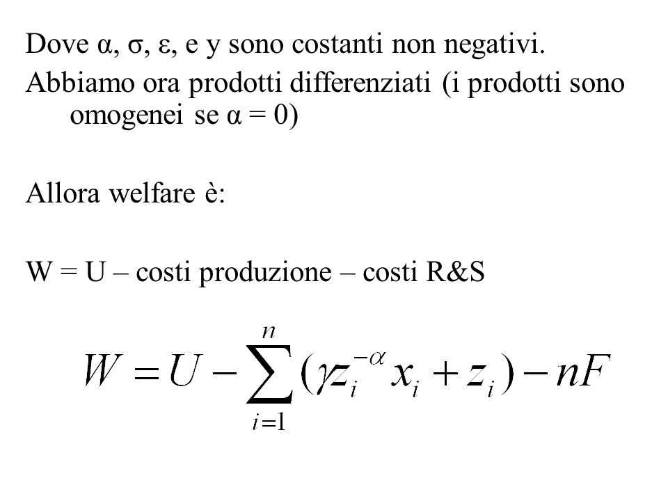 Dove α, σ, ε, e y sono costanti non negativi.