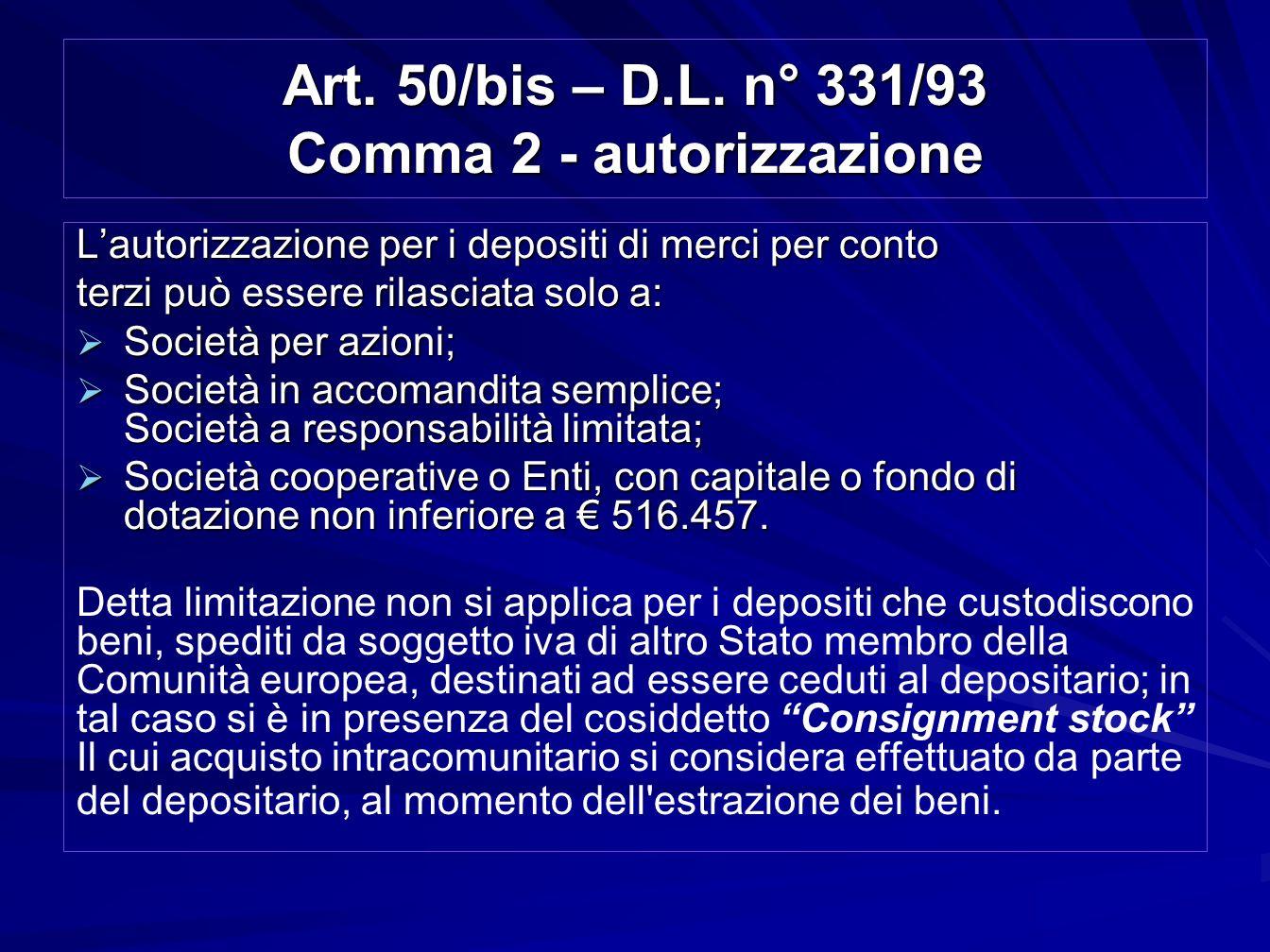 Art. 50/bis – D.L. n° 331/93 Comma 2 - autorizzazione