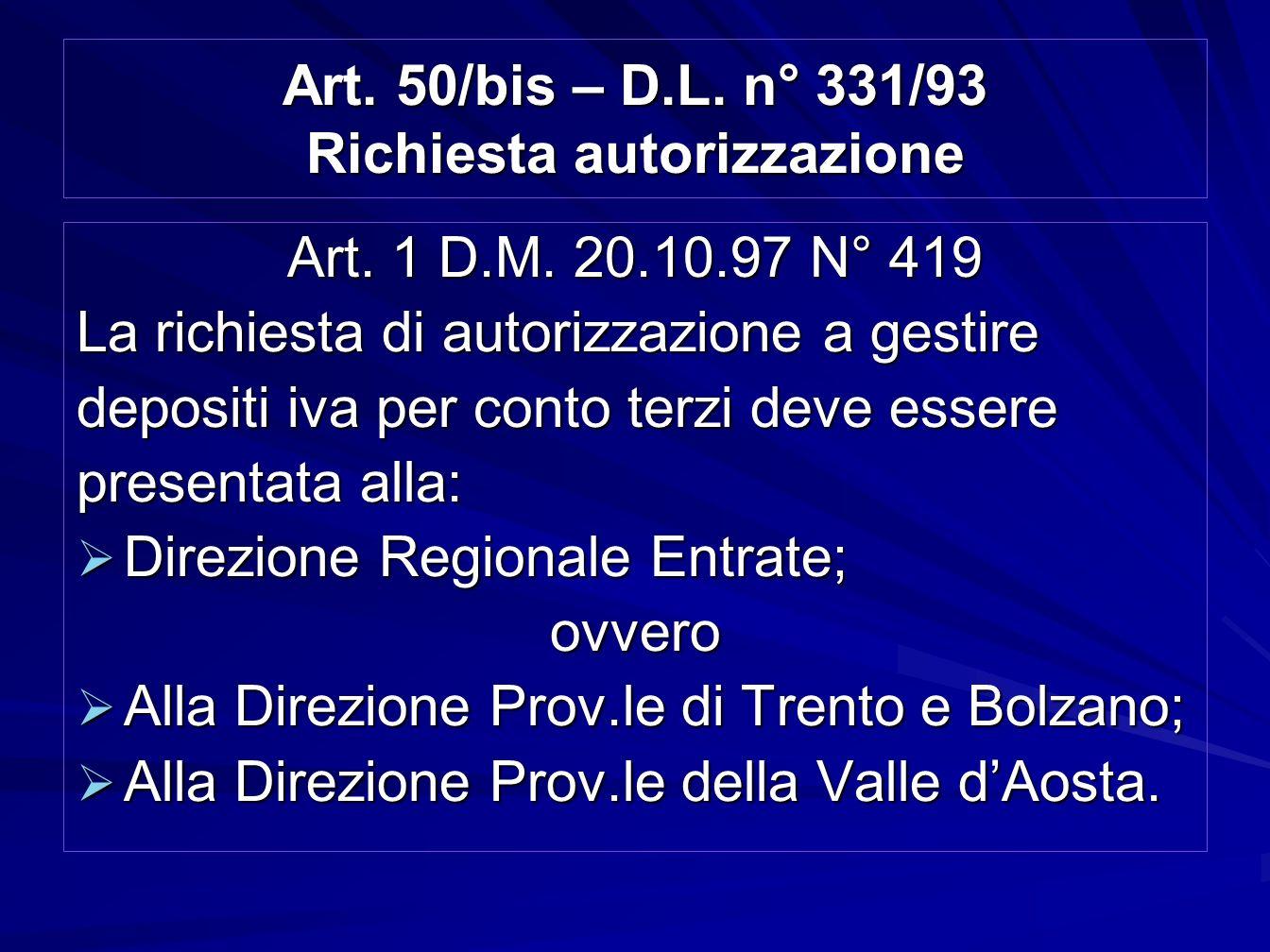 Art. 50/bis – D.L. n° 331/93 Richiesta autorizzazione