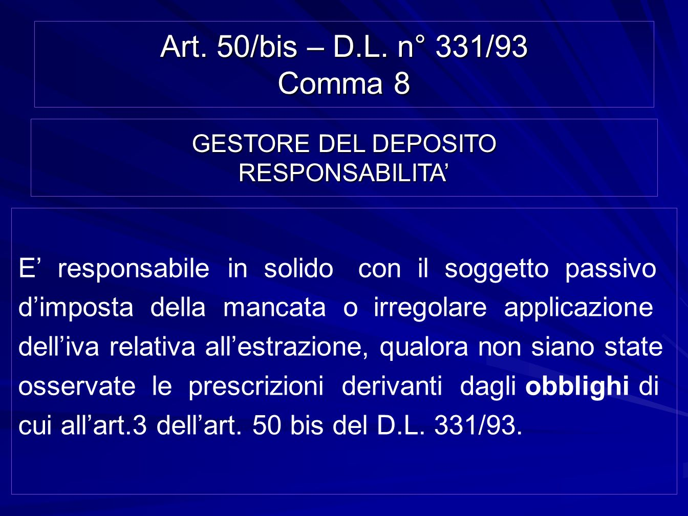 GESTORE DEL DEPOSITO RESPONSABILITA'