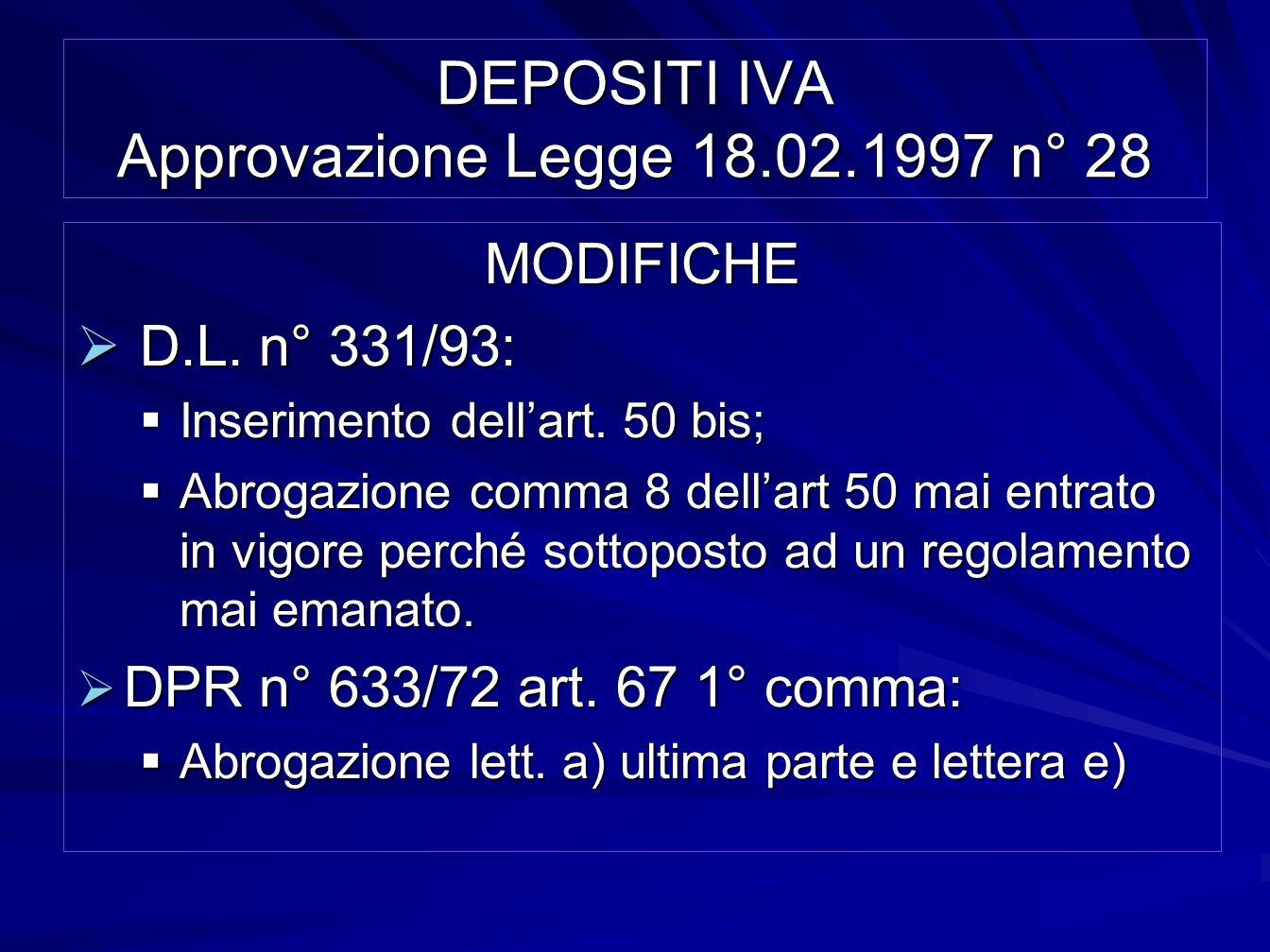 DEPOSITI IVA Approvazione Legge 18.02.1997 n° 28