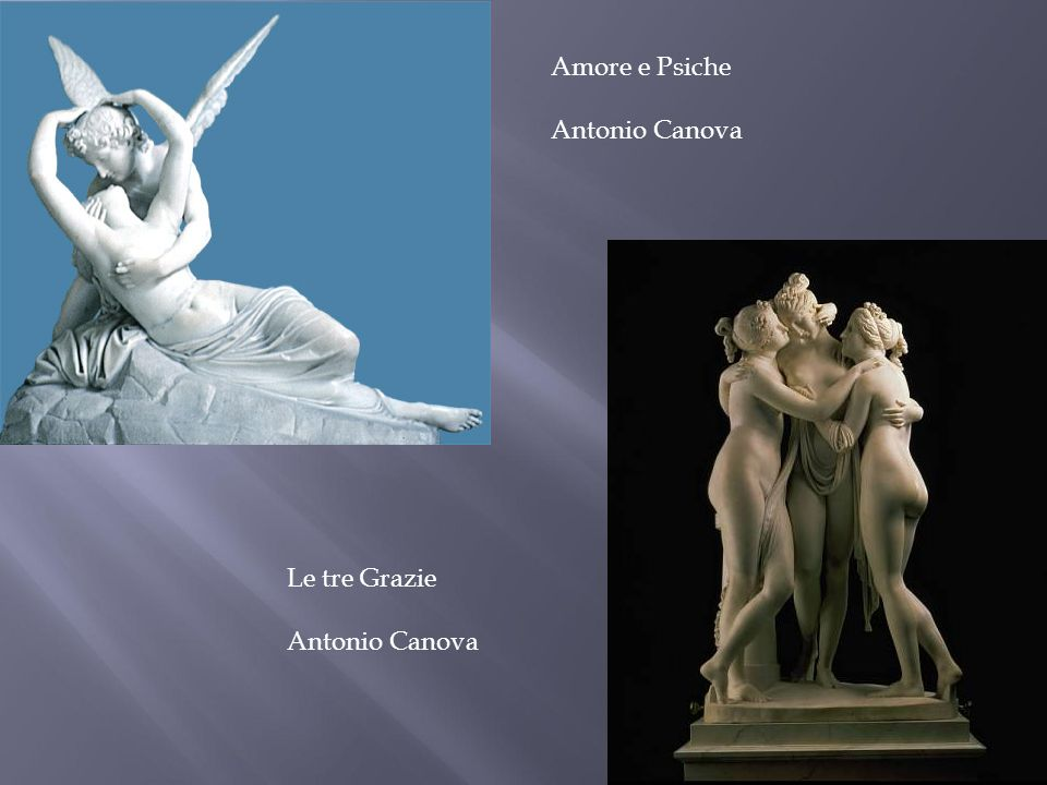 Amore e Psiche Antonio Canova Le tre Grazie Antonio Canova