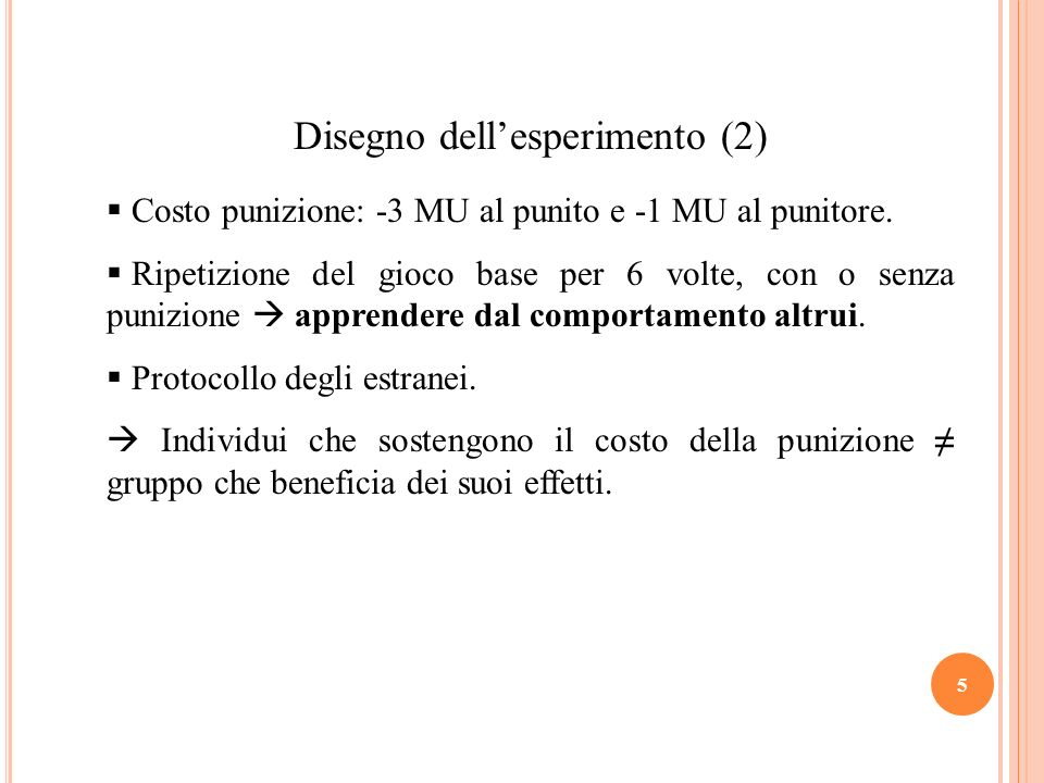 Disegno dell'esperimento (2)