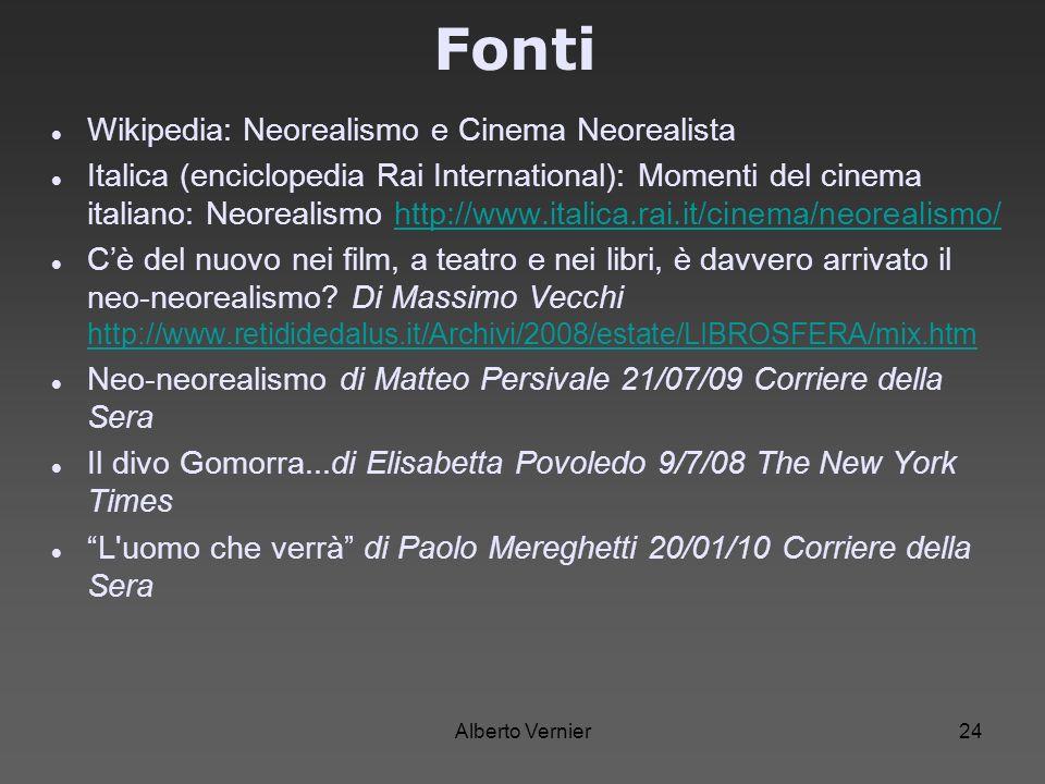 Fonti Wikipedia: Neorealismo e Cinema Neorealista