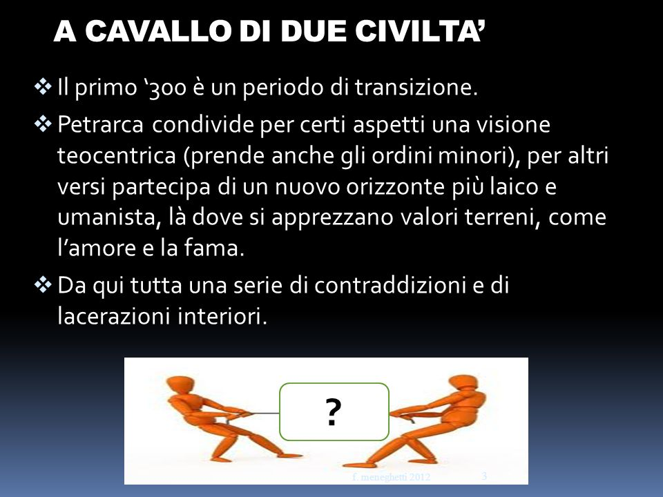A CAVALLO DI DUE CIVILTA'