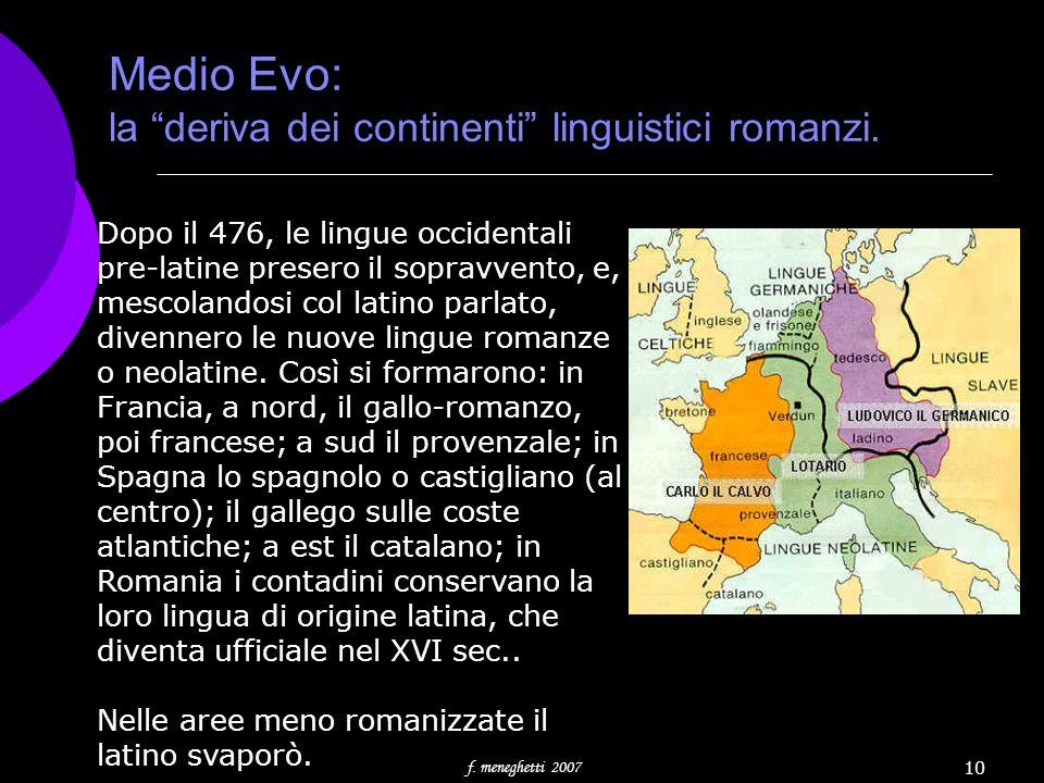 Medio Evo: la deriva dei continenti linguistici romanzi.