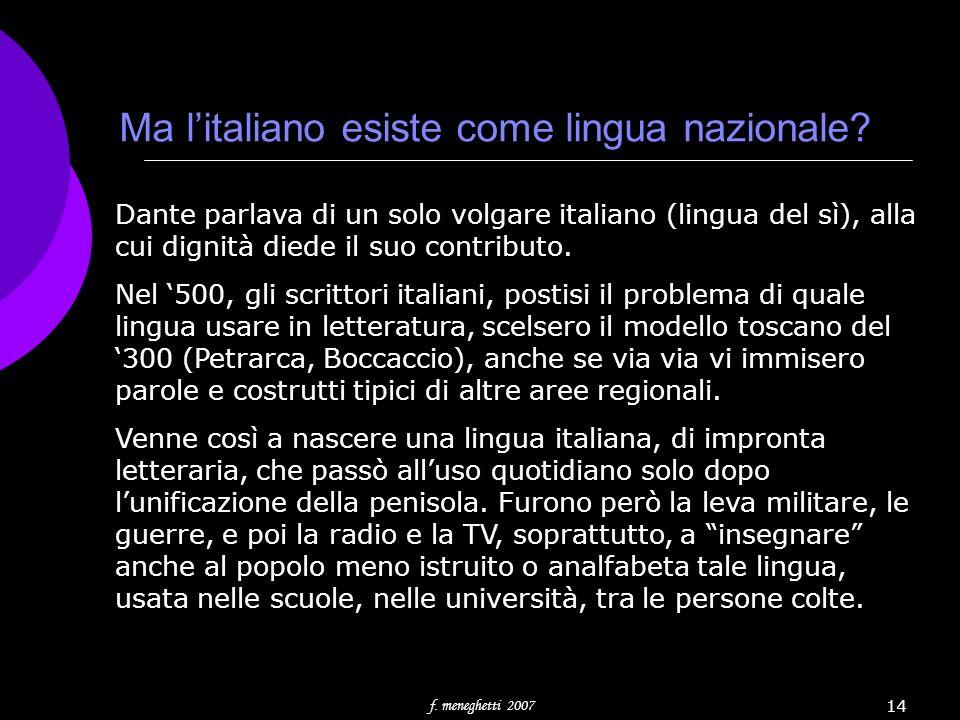 Ma l'italiano esiste come lingua nazionale