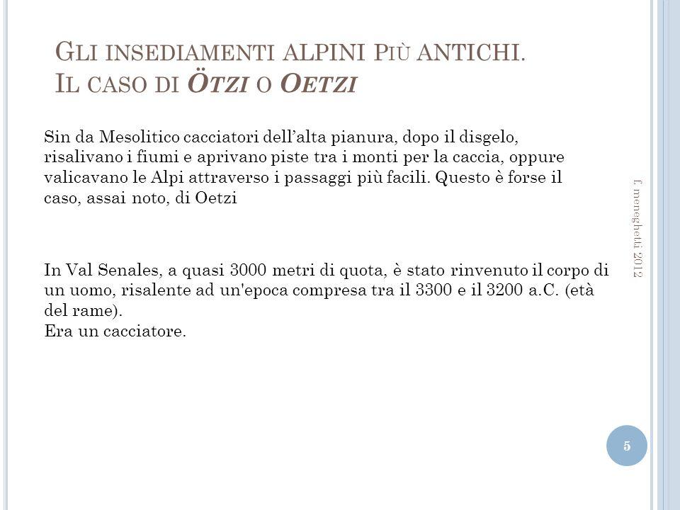 Gli insediamenti ALPINI Più ANTICHI. Il caso di Ötzi o Oetzi