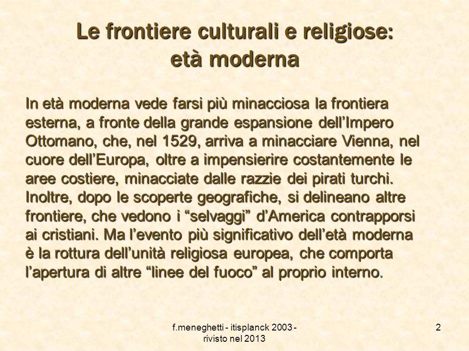 Le frontiere culturali e religiose: età moderna