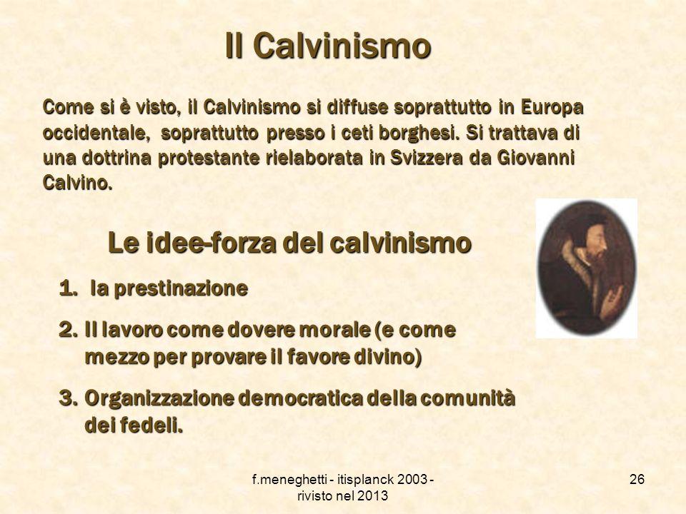 Le idee-forza del calvinismo