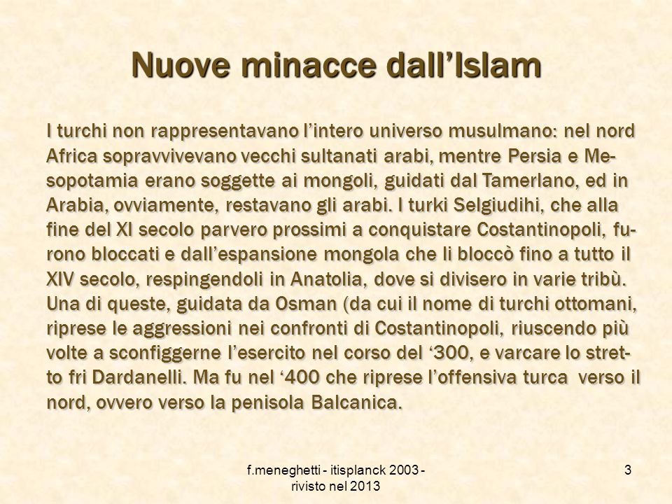 Nuove minacce dall'Islam
