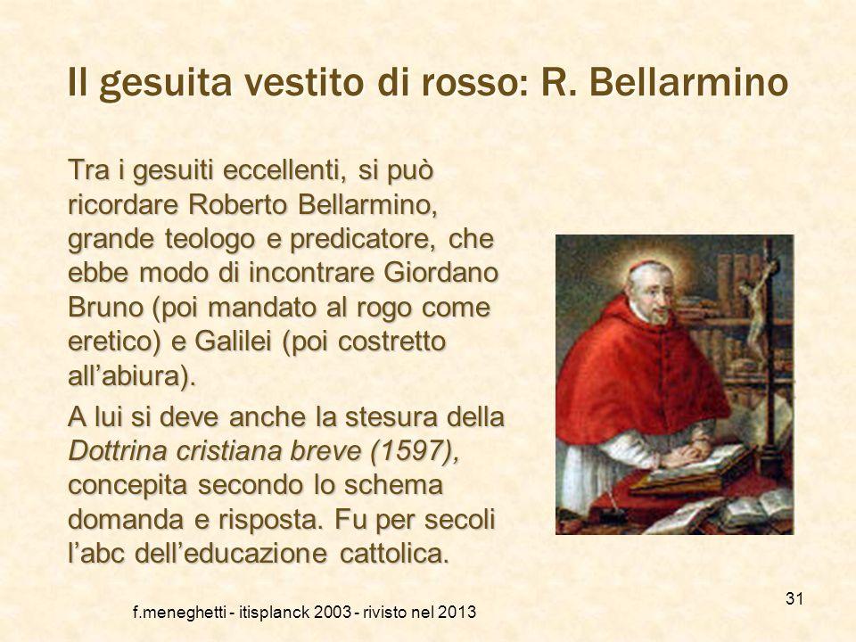 Il gesuita vestito di rosso: R. Bellarmino