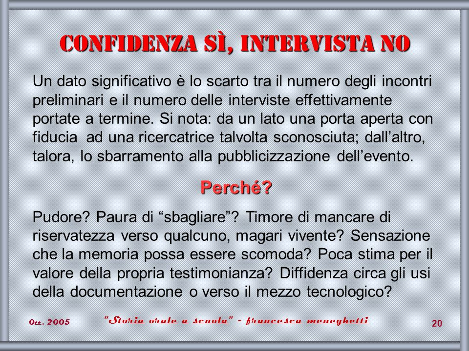 Confidenza sì, intervista no