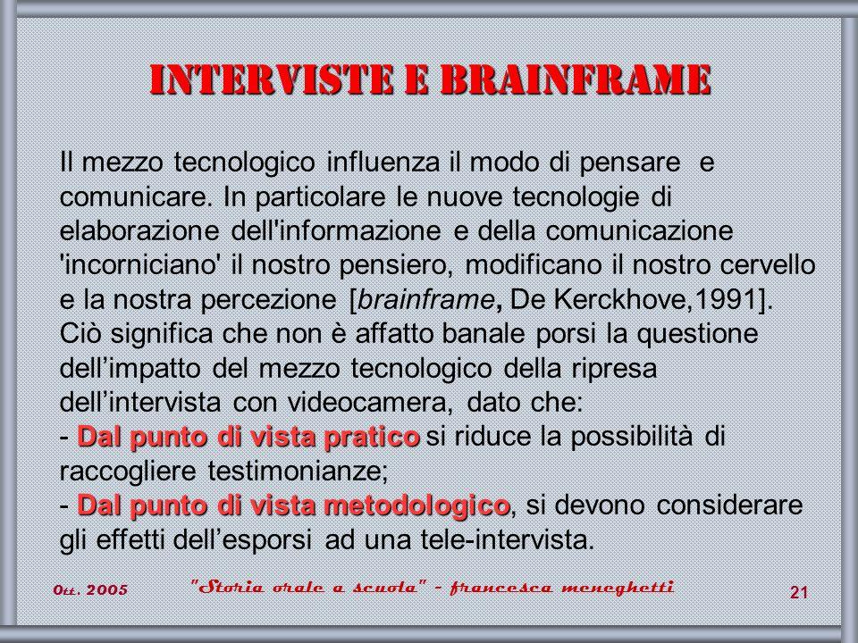 Interviste e brainframe