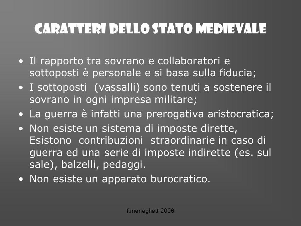 CARATTERI DELLO STATO MEDIEVALE