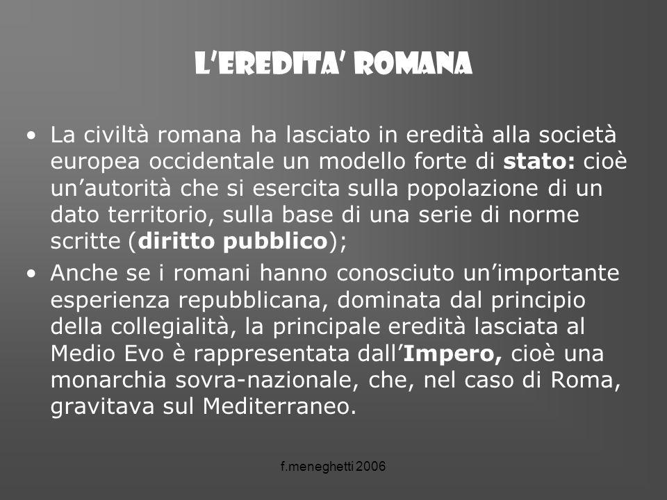 L'eredita' romana