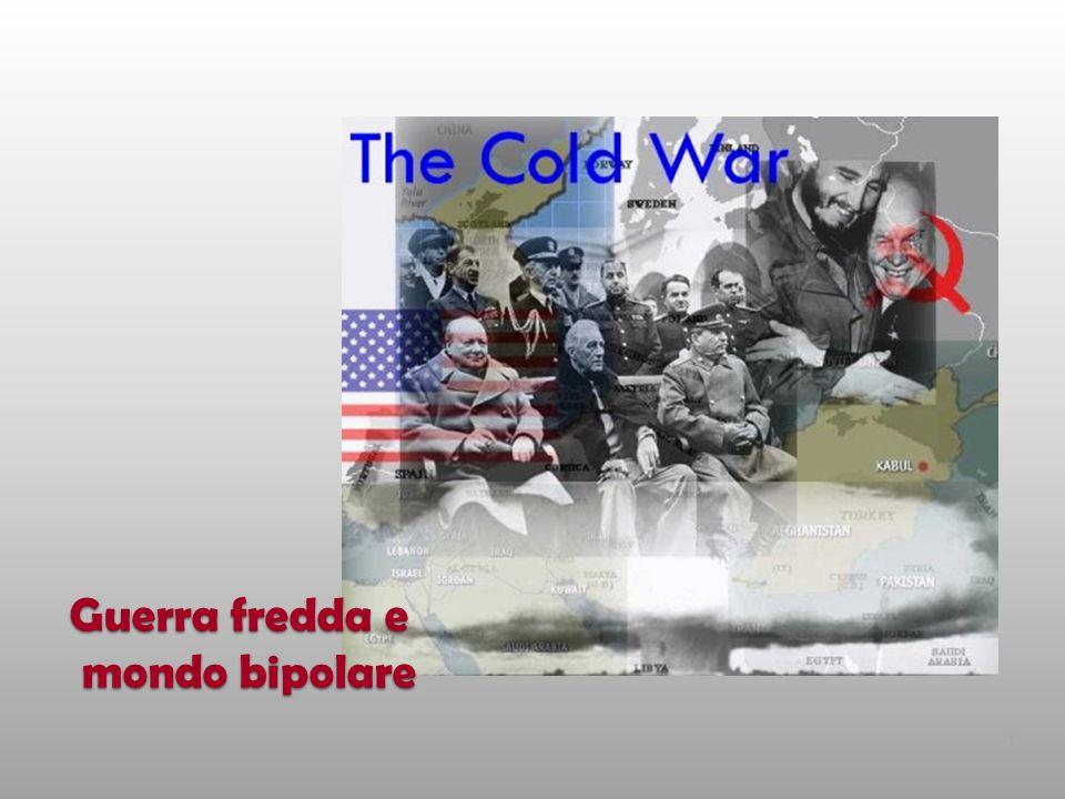 Guerra fredda e mondo bipolare