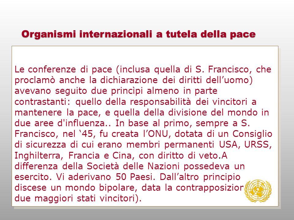 Organismi internazionali a tutela della pace