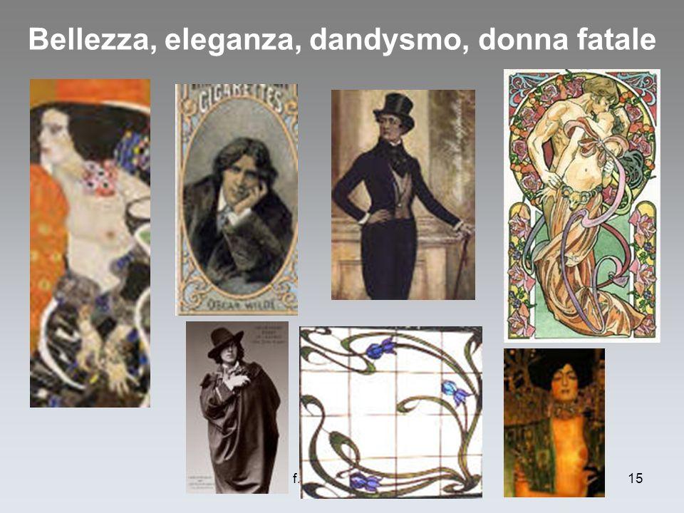Bellezza, eleganza, dandysmo, donna fatale