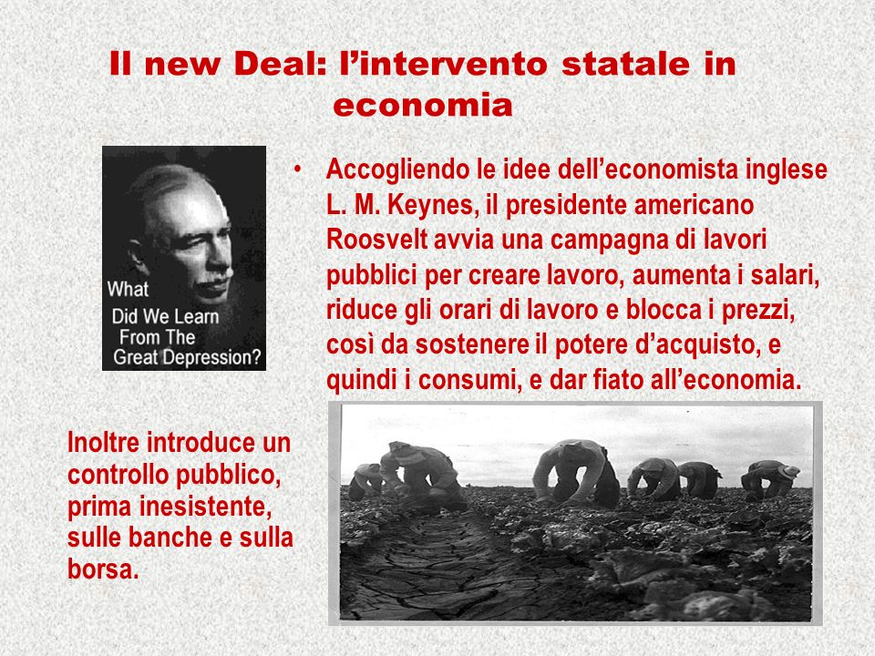 Il new Deal: l'intervento statale in economia