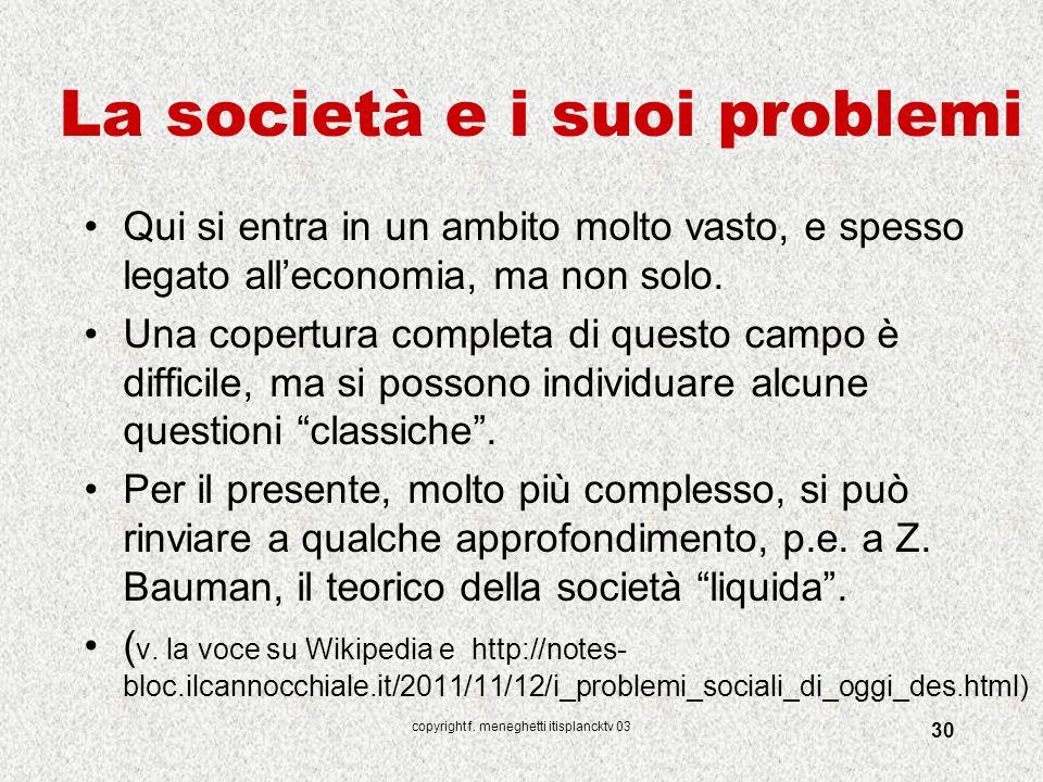 La società e i suoi problemi